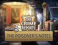 The Crime Reports Episode 3: The Poisoner's Notes